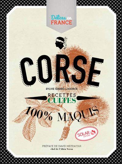 Corse - Recettes cultes - Délices en France