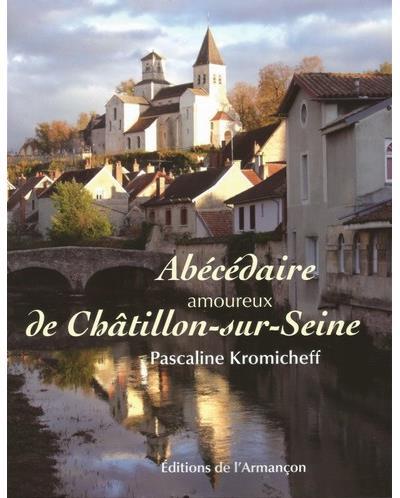 Abécédaire amoureux de Châtillon-sur-Seine