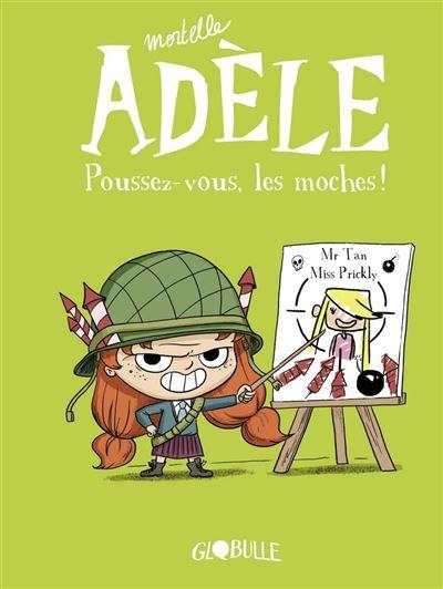 Mortelle Adèle, Tome 05 - Poussez-vous, les moches ! - 9791027605101 - 6,99 €