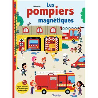 Les pompiersLes pompiers magnétiques