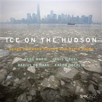 Ice On The Hudson Songs By Renee Rosnes & David Hajdu
