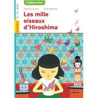 Les mille oiseaux d'Hiroshima