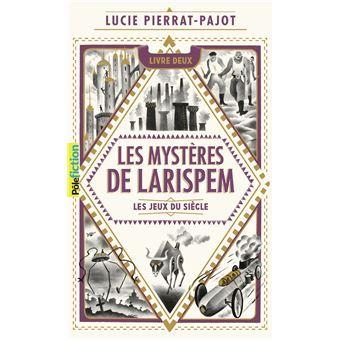 Les Mystères de LarispemLes Mystères de Larispem, II : Les Jeux du Siècle