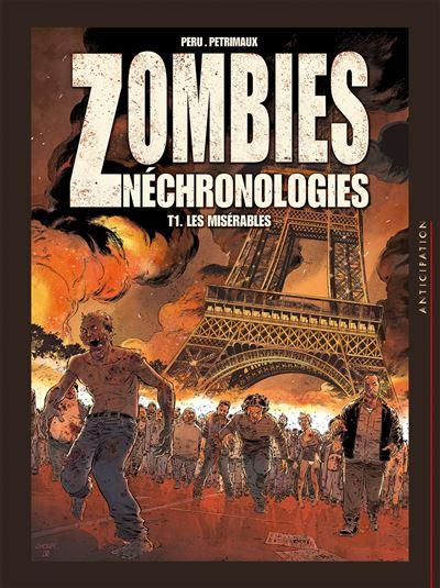 Zombies Néchronologies T1 - Les Misérables