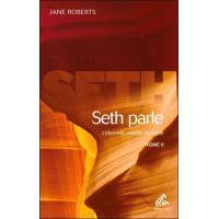 Seth parle (tome 2)