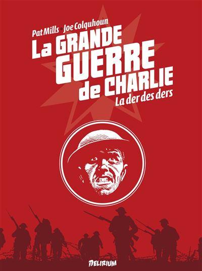 La grande guerre de Charlie - Tome 10 : La grande guerre de Charlie