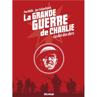 La grande guerre de CharlieLa grande guerre de Charlie