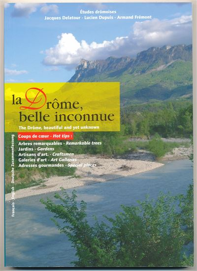 La Drôme, cette belle inconnue