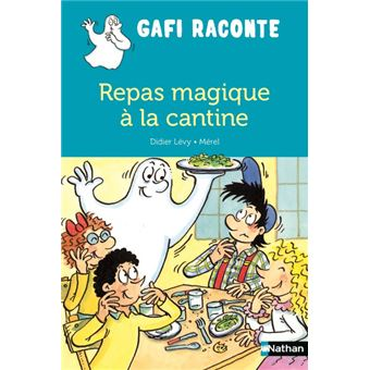 GafiRepas magique à la cantine
