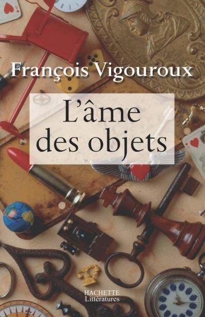 L'âme des objets - 9782012377776 - 11,99 €