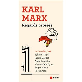 Karl Marx, regards croisés