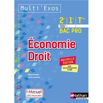 Multi'Exos Economie, Droit 2de, 1ère, Term Bac Pro