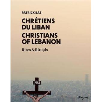 Chretiens du liban rites et rituels