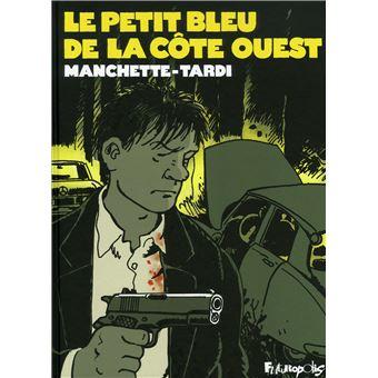 Le Petit bleu de la côte ouest - Jacques Tardi