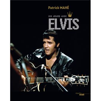 https://static.fnac-static.com/multimedia/Images/FR/NR/38/28/88/8923192/1540-1/tsp20170911092228/100-jours-avec-Elvis.jpg