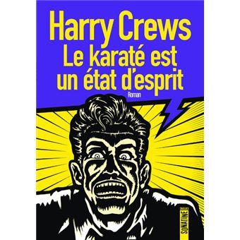 """Résultat de recherche d'images pour """"harry crews le karaté est un état d'esprit"""""""