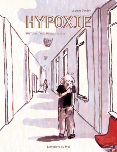 Hypoxie, histoire d'une hospitalisation