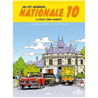 On est heureux, Nationale 10 !