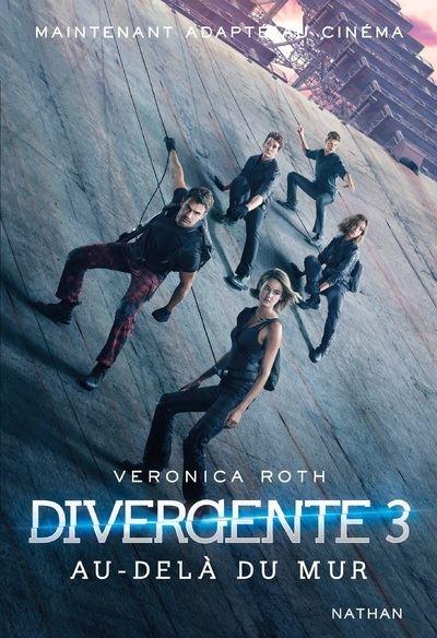 Divergente (3) : Divergente : Au-delà du mur