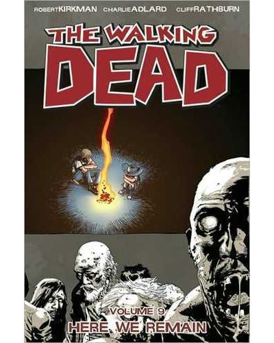 Walking Dead - Tome 9 : Here we remain