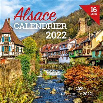 Calendrier 2022 Acheter Alsace calendrier 2022 16 mois   broché   Collectif   Achat Livre
