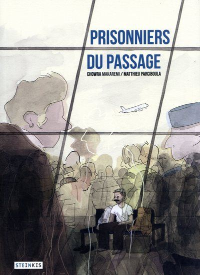 Prisonniers du passage