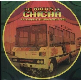 Roots Of Chicha 2 Psychedelic Cumbias From Peru Am 233 Rique