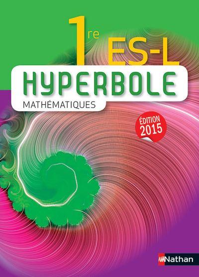 Hyperbole Mathématiques 1re ES-L 2015