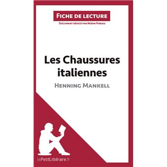 76572e910bed96 Analyse les chaussures italiennes d henning mankell analyse complete de l  uvre