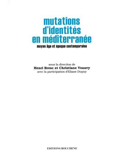Mutations d'identites en mediterranee