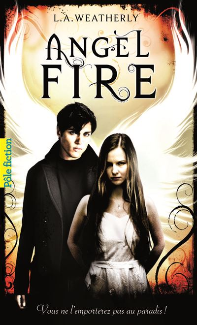 The Angel Trilogy - Tome 2 : Angel fire