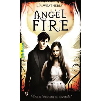 The Angel TrilogyAngel fire