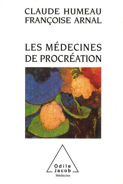 Les Médecines de procréation