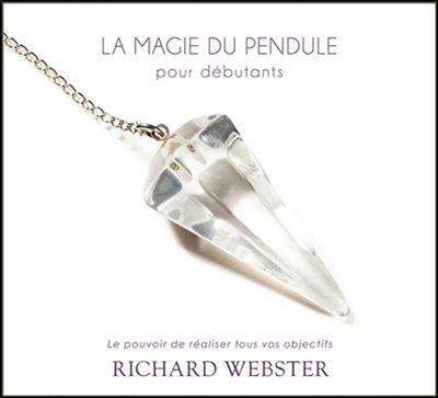 La magie du pendule pour débutants - Livre audio 2CD