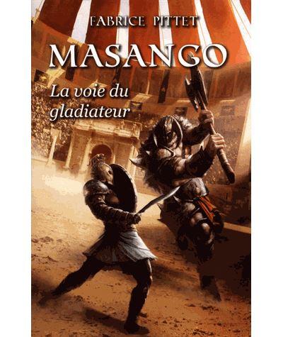 Masango, la voie du gladiateur