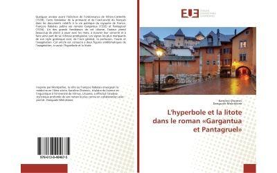 L'hyperbole et la litote dans le roman «Gargantua et Pantagruel»
