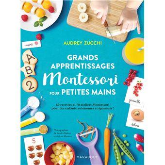 Grands apprentissages Montessori pour petites mains