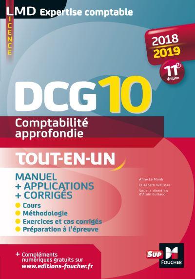 DCG 10 Comptabilité approfondie 2018-2019 Tout en un