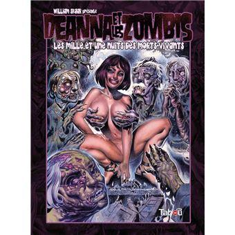 Deanna et les ZombisLes mille et une nuits des morts-vivants