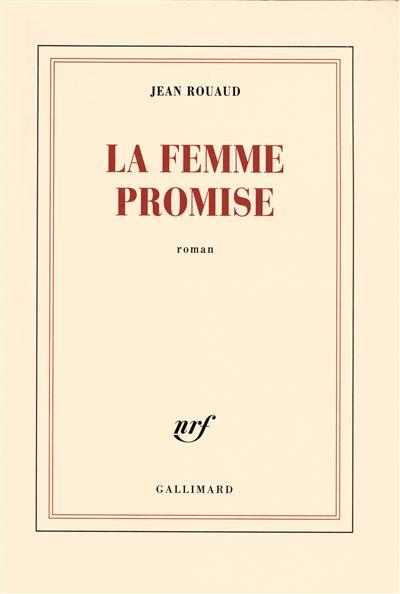 La femme promise - broché - Jean Rouaud - Achat Livre | fnac