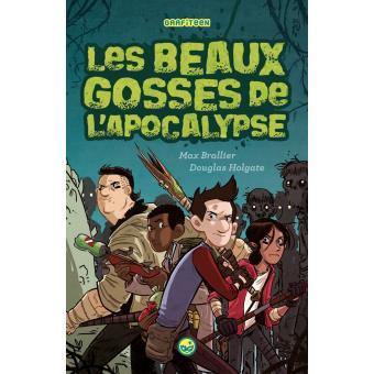 Les beaux gosses de l'Apocalypse - Tome 01 : Les beaux gosses de l'apocalypse
