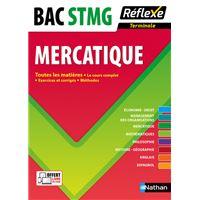 Réflexe Toutes les matières Mercatique Term Bac STMG