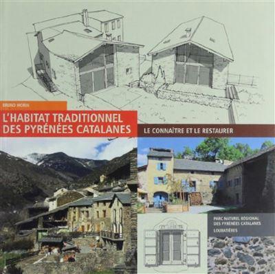 L habitat traditionnel des pyrenees catalanes
