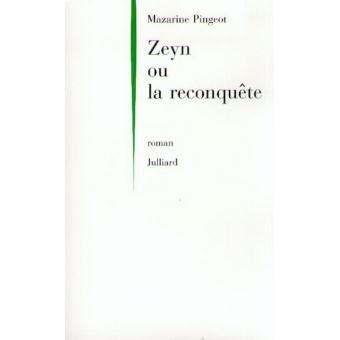 Zeyn ou la reconquête