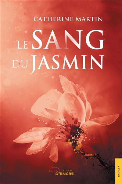 Le Sang du Jasmin