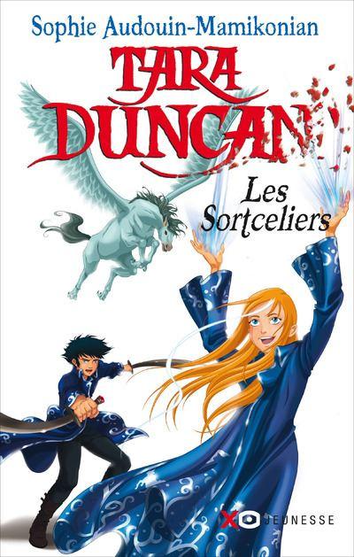 Tara Duncan - Les sortceliers - tome 1