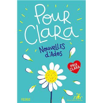 Pour Clara Nouvelles D Ados Prix Clara 2019