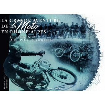 La grande aventure de la moto en Rhône-Alpes
