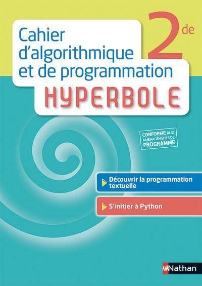 Cahier d'algorithmique et de programmation Hyperbole 2de