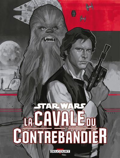 Star Wars - La cavale du contrebandier - 9782413019190 - 8,99 €